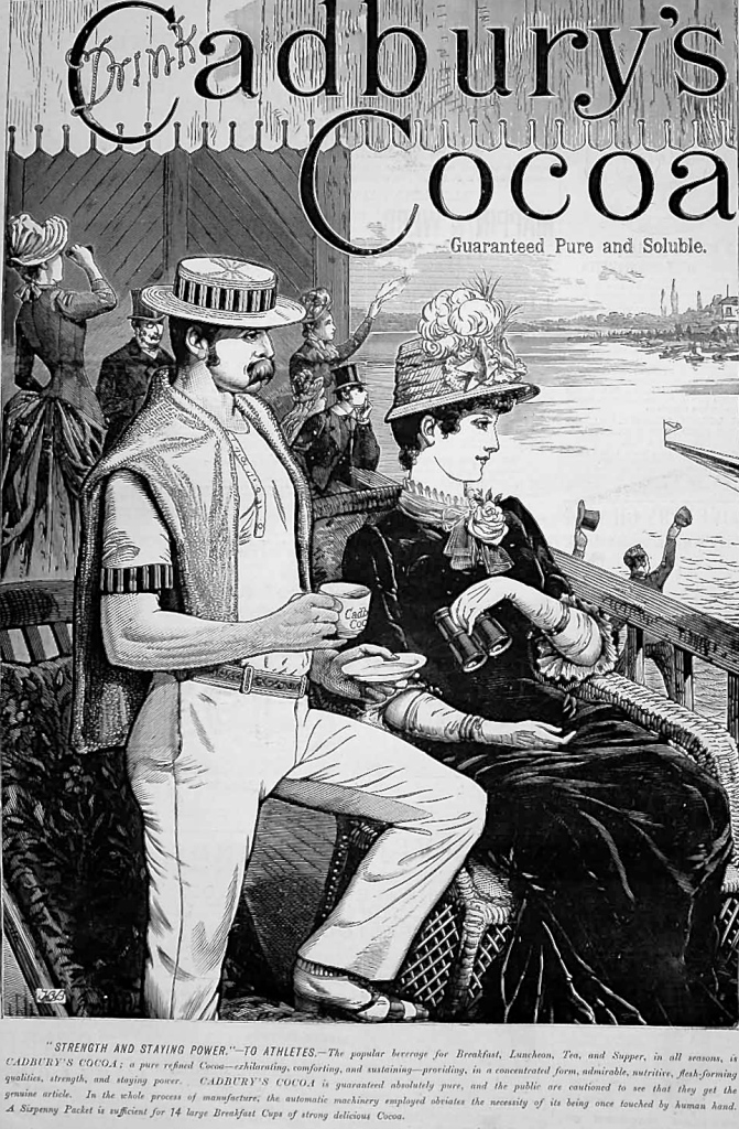 Pic 2. A British ad for Cadbury's Cocoa dating from 1885. While the text markets it as a drink for athletes needing 'strength and staying power', the picture, showing a fashionable Henley type regatta, sells it as something for the wealthy and sophisticated.