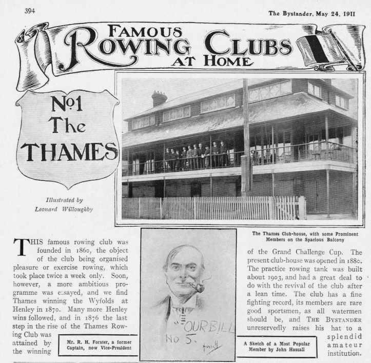 "Pic 1. Part of Leonard Willoughby's 1911 report on Thames Rowing Club published in Bystander magazine. The rest of the series, ""Great Rowing Clubs at Home"", was featured on HTBS on 16 May. https://heartheboatsing.com/2016/05/16/edwardian-rowing-threatened-by-golf-punt-cushions-and-my-lady-nicotine/ RH 'Bill' Forster was most famously charactered by 'ELF' for Vanity Fair magazine in 1910. https://en.wikibooks.org/wiki/The_Rowers_of_Vanity_Fair/Forster_RH"