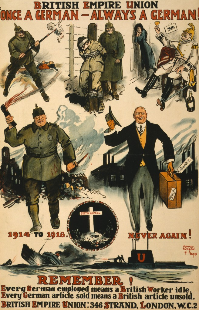 Post-war propaganda: 'Once a German – always a German' (1919). Incredibly, The British Empire Union lasted as The British Commonwealth Union until 1975.