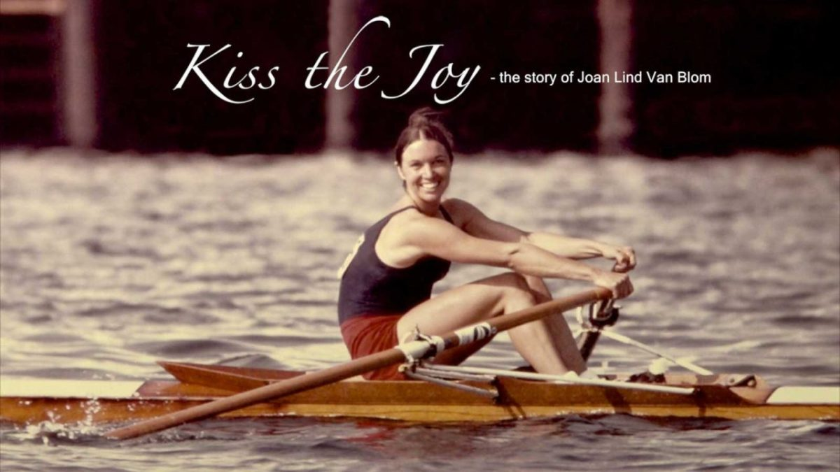 "New Rowing Documentary: ""Kiss the Joy"""
